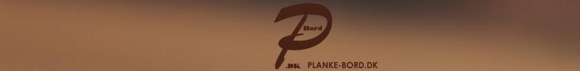 Planke-bord.dk - Plankeborde, Færdige plankeborde